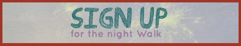 Night Walk Sign-up